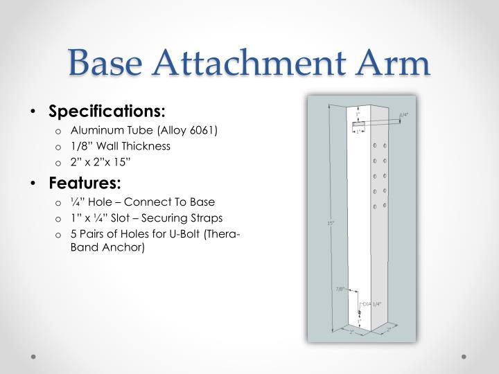Base Attachment Arm