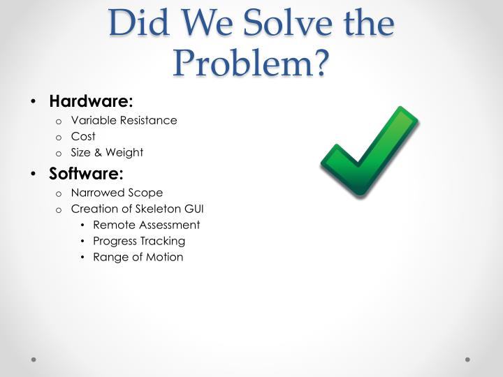 Did We Solve the Problem?