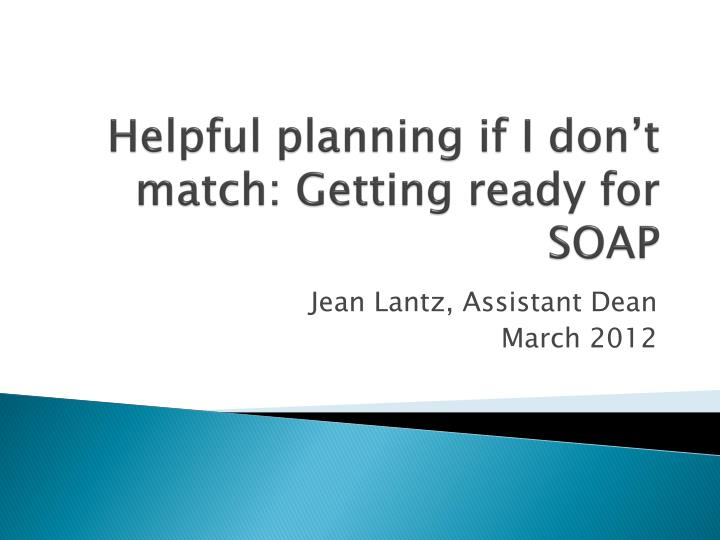 helpful planning if i don t match getting ready for soap n.