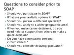questions to consider prior to soap