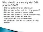 who should be meeting with osa prior to soap