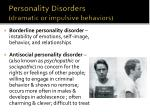 personality disorders dramatic or impulsive behaviors