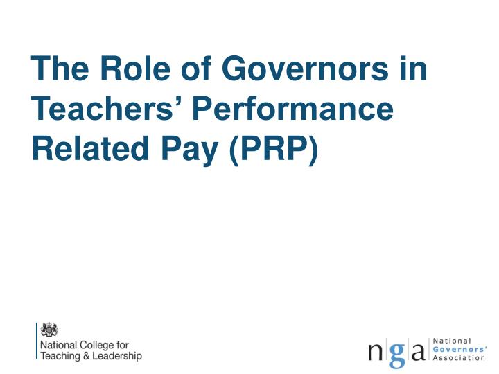 the role of governors in teachers performance related pay prp n.