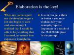 elaboration is the key