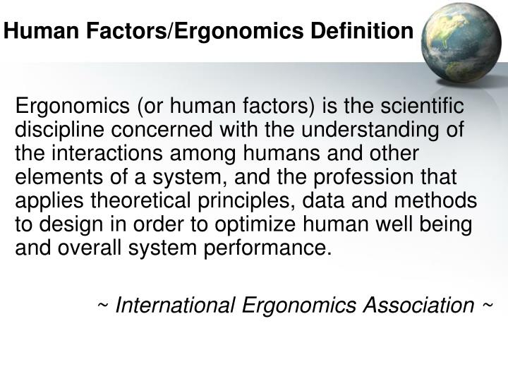 Human Factors/Ergonomics Definition