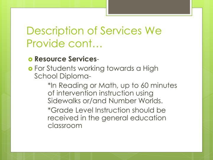 Description of Services We Provide cont…