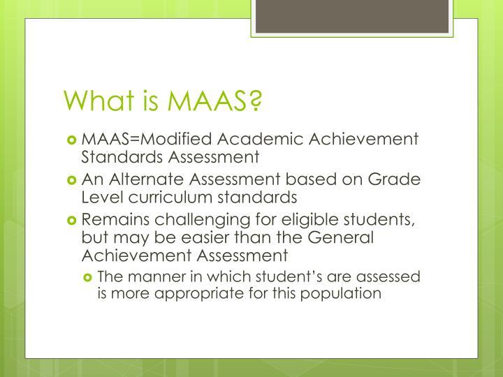 What is MAAS?