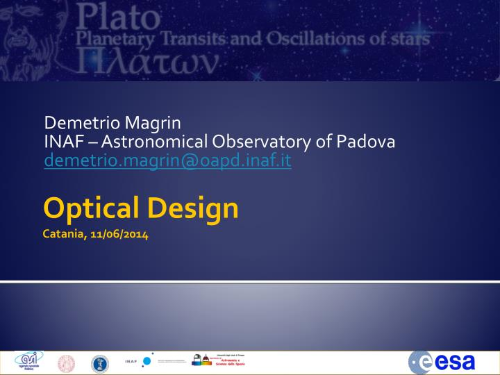 demetrio magrin inaf astronomical observatory of padova demetrio magrin@oapd inaf it n.