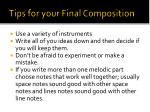 tips for your final composition