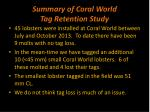 summary of coral world tag retention study