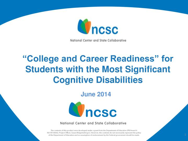 college and career readiness for students with the most significant cognitive disabilities n.