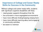 importance of college and career ready skills for success in the community