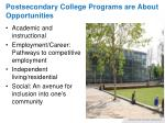 postsecondary college programs are about opportunities