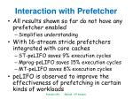 interaction with prefetcher