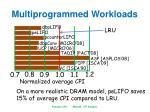 multiprogrammed workloads