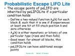 probabilistic escape lifo lite1
