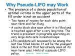 why pseudo lifo may work1