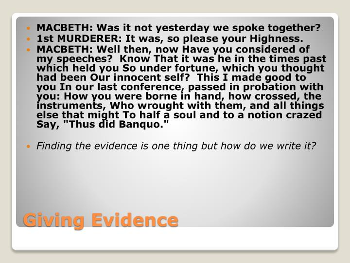 MACBETH: Was it not yesterday we spoke together?