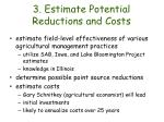 3 estimate potential reductions and costs
