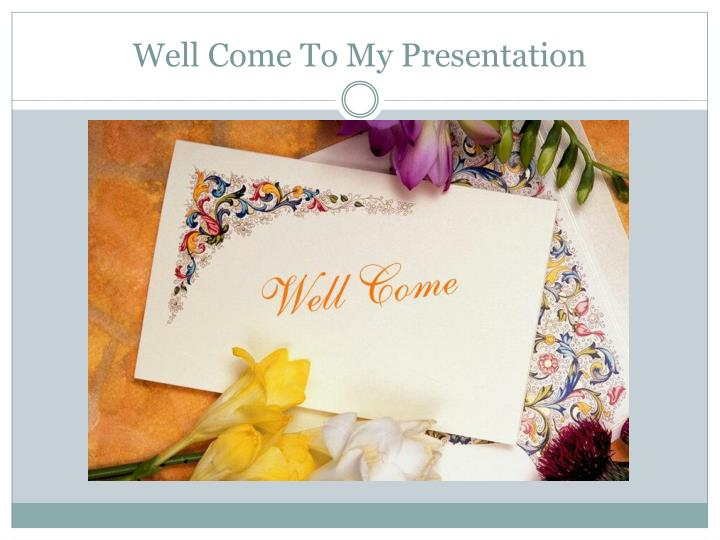 well come to my presentation n.