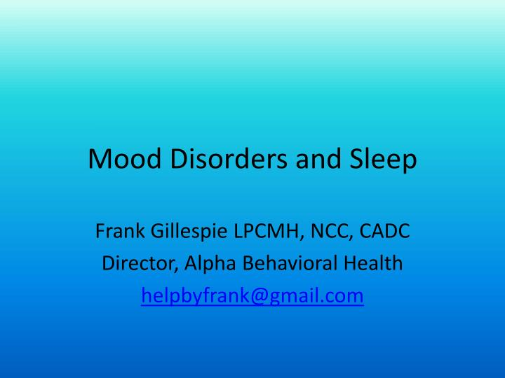 mood disorders and sleep n.
