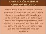 1 una acci n pastoral centrada en cristo