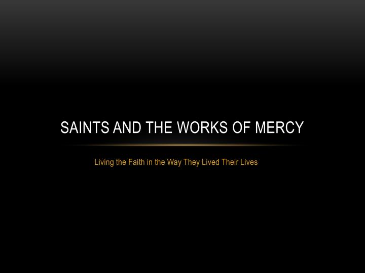saints and the works of mercy n.