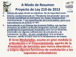 a modo de resumen proyecto de ley 210 de 2013