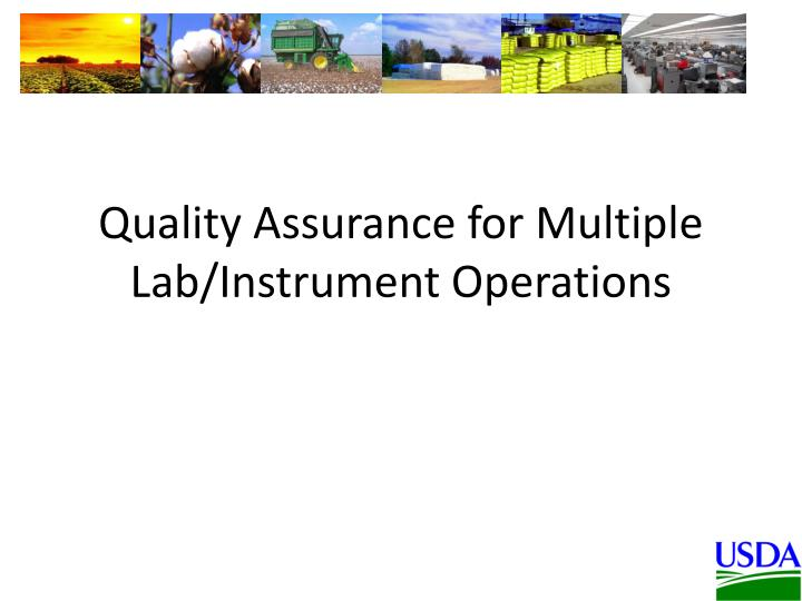 quality assurance for multiple lab instrument operations n.