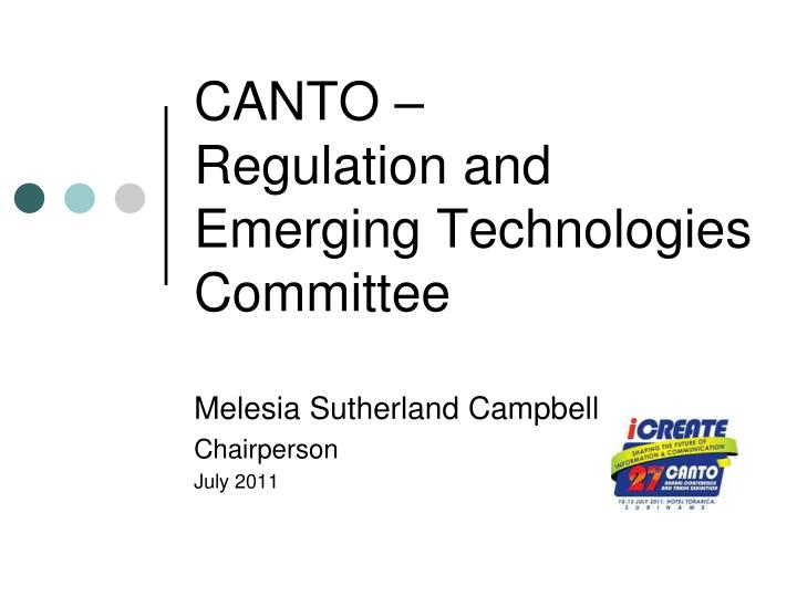 canto regulation and emerging technologies committee n.