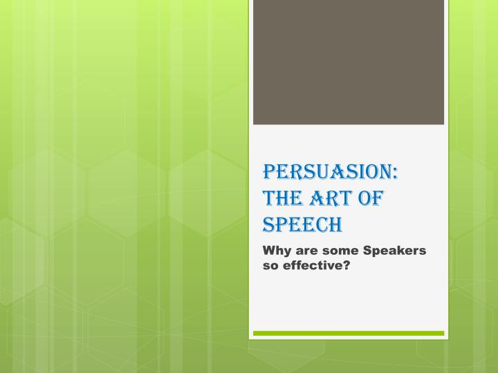 persuasion the art of speech n.