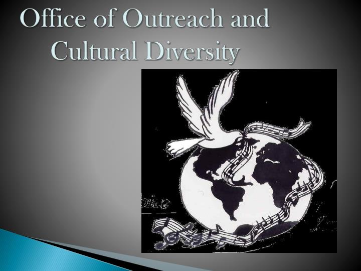 office of outreach and cultural diversity n.