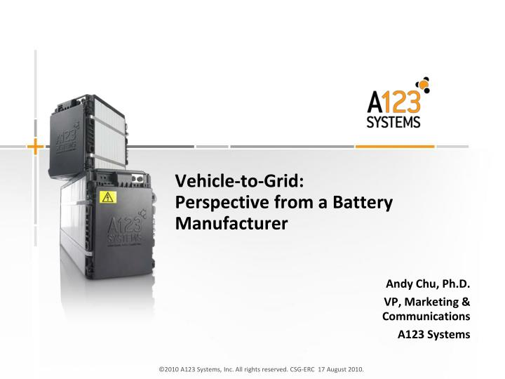 Vehicle to grid perspective from a battery manufacturer