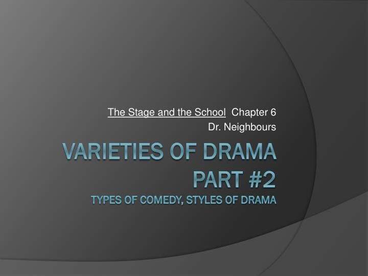 the stage and the school chapter 6 dr neighbours n.