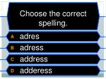 choose the correct spelling1