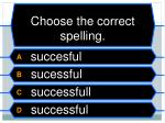 choose the correct spelling2