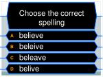choose the correct spelling3