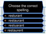 choose the correct spelling7