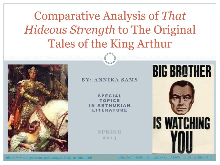 comparative analysis of that hideous strength to the original tales of the king arthur n.