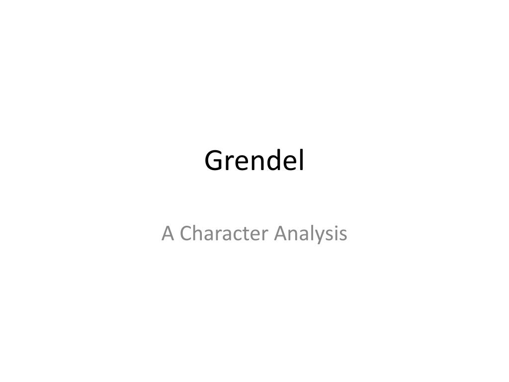 grendel character analysis in beowulf
