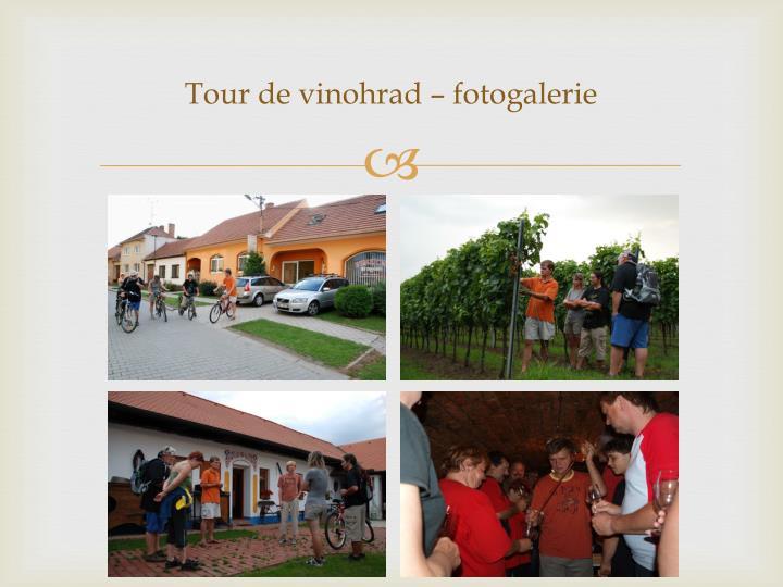Tour de vinohrad –