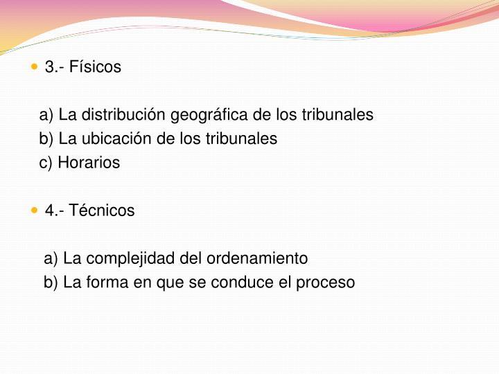 3.- Físicos