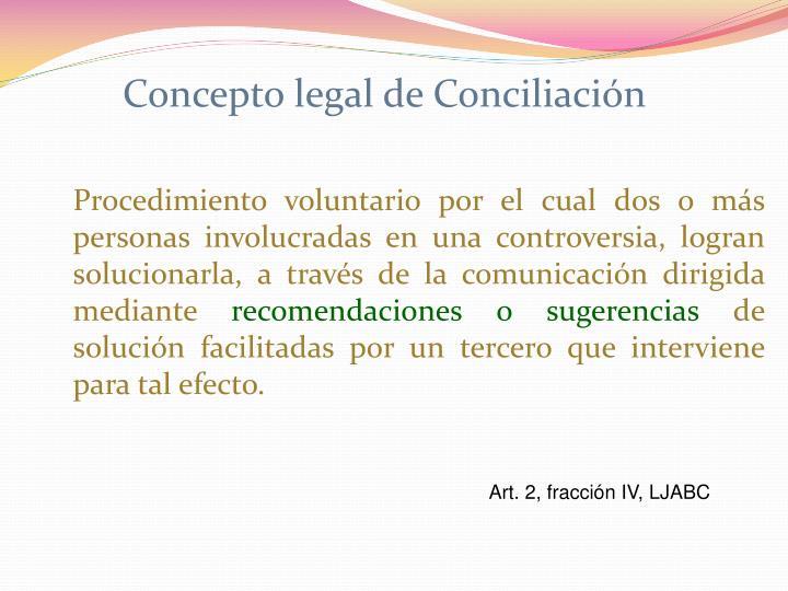 Concepto legal de Conciliación