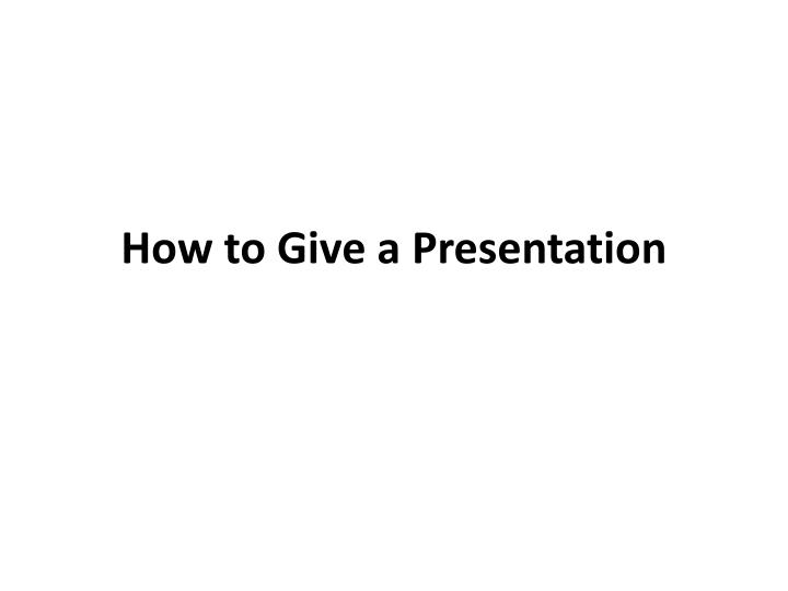 how to give a presentation n.