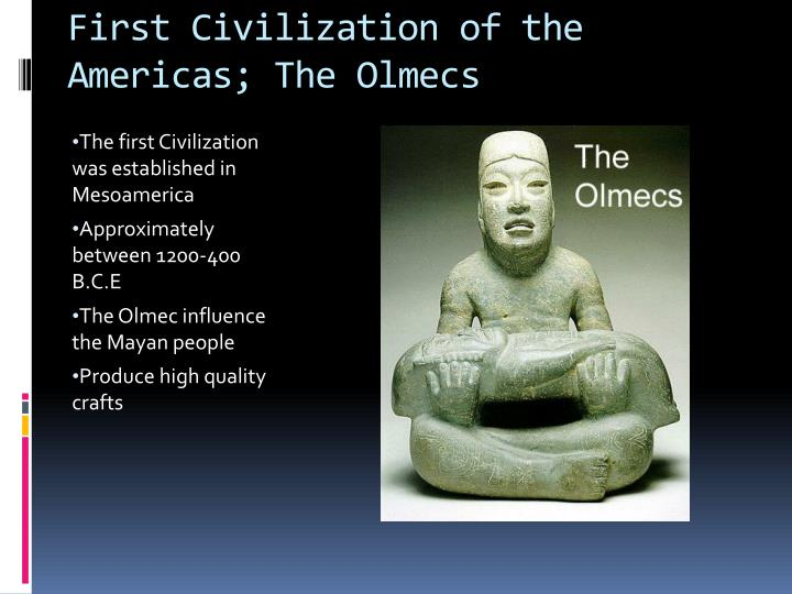 First civilization of the americas the olmecs