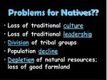 problems for natives