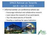 space retreat on tenerife jan 8 jan 22 2013