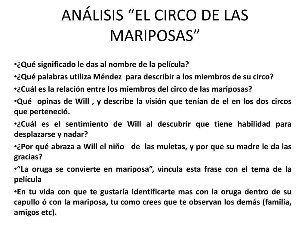 Ppt Análisis El Circo De Las Mariposas Powerpoint