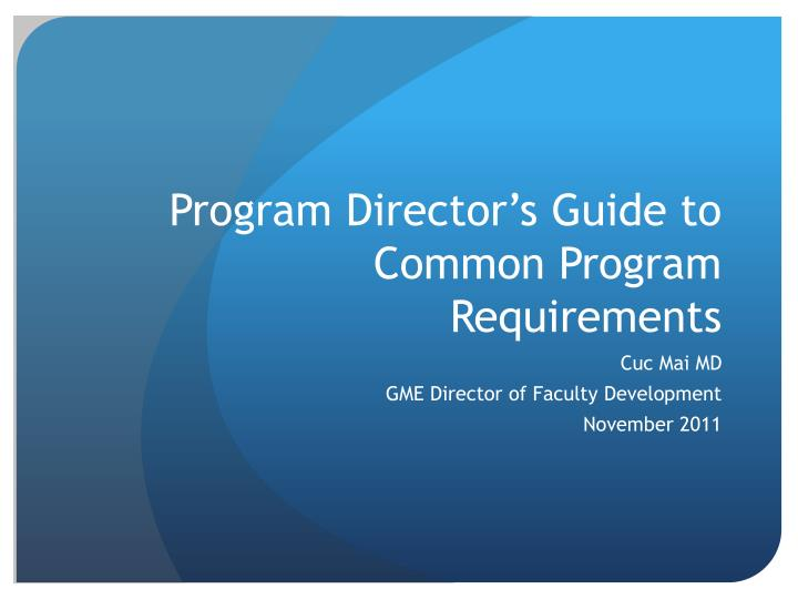 program director s guide to common program requirements n.