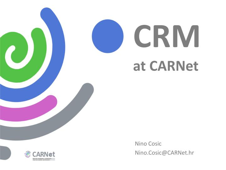 Crm at carnet
